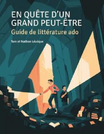 Couverture En Quête d'un Grand Peut-Être : Guide de littérature ado