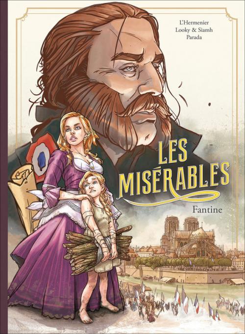 Couverture  Les Misérables (BD - L'Hermenier, Looky et Siamh), tome 1 : Fantine