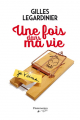 Couverture Une fois dans ma vie Editions Flammarion Québec 2017