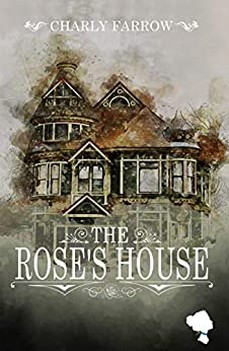 Couverture The Rose's House