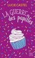 Couverture La guerre des papilles Editions Harlequin 2019