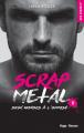 Couverture Scrap Metal, tome 2 : Deux mondes à l'opposé Editions Hugo & cie (New romance) 2020