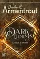 Couverture Dark Elements, tome 0.5 : Amour d'antan Editions J'ai Lu (Fantastique) 2020
