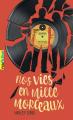 Couverture Nos vies en mille morceaux Editions Gallimard  (Pôle fiction) 2020