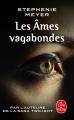 Couverture Les âmes vagabondes Editions Le Livre de Poche 2010