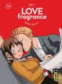 Couverture Love Fragrance, tome 1 Editions Kana (Big (Life)) 2021