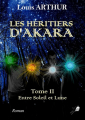 Couverture Les héritiers d'Akara, tome 2 : Entre soleil et Lune Editions Libre 2 lire 2020