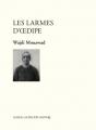 Couverture Les Larmes d'Oedipe Editions Leméac / Actes Sud (Papiers) 2016