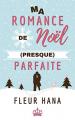 Couverture Ma Romance de Noël (presque) parfaite Editions Autoédité 2020