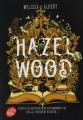 Couverture Hazel Wood, tome 1 Editions Le Livre de Poche (Jeunesse) 2020
