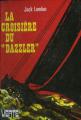 """Couverture La croisière du """"Dazzler"""" Editions Hachette (Bibliothèque Verte) 1976"""