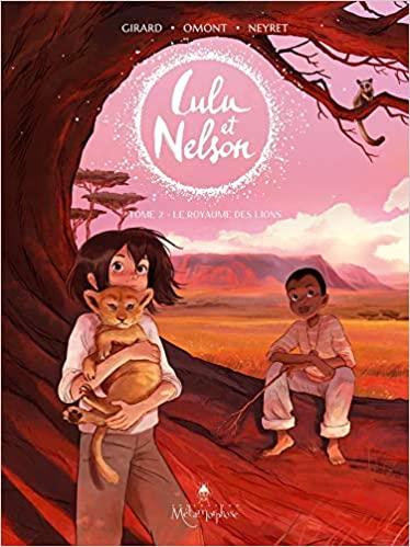 Couverture Lulu et Nelson, tome 2 : Le Royaume des lions