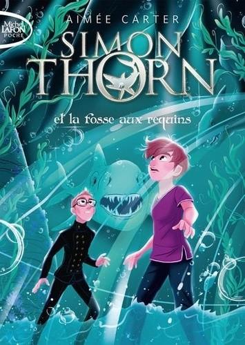 Couverture Simon Thorn, tome 3 : Simon Thorn et la fosse aux requins