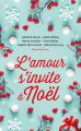 Couverture L'amour s'invite à Noël Editions France Loisirs (Courts romans & autres nouvelles) 2020