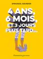 Couverture 4 ans, 6 mois et 3 jours plus tard... Editions Flammarion 2020