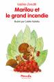 Couverture Marilou et le grand incendie Editions L'École des loisirs (Mouche) 2020