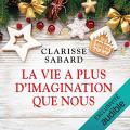 Couverture La vie a plus d'imagination que nous Editions Audible studios 2019