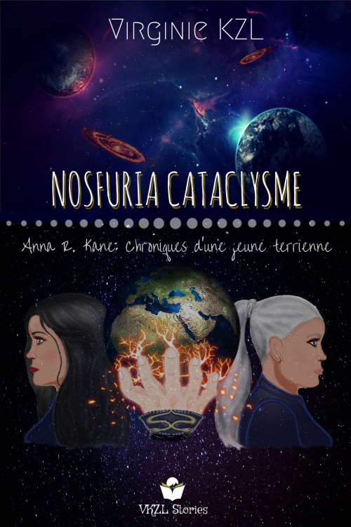 Couverture Nosfuria, tome 1 : Nosfuria Cataclysme - Anna R. Kane: Chroniques d'une jeune terrienne
