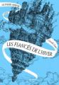 Couverture La Passe-miroir, tome 1 : Les fiancés de l'hiver Editions Belin / Gallimard 2017