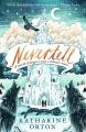 Couverture Nevertell Editions Walker Books (Children's) 2019