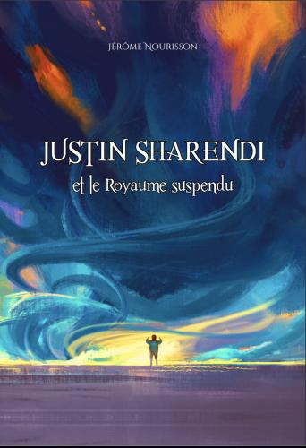Couverture Justin Sharendi et le Royaume suspendu