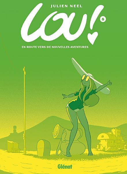 Couverture Lou !, tome 8 : En route vers de nouvelles aventures