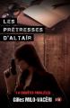 Couverture Enquêtes parallèles, tome 1 : Les prêtresses d'Altaïr  Editions du 38 (38 rue du polar) 2019