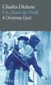 Couverture Un chant de Noël / Un conte de Noël / Cantique de Noël / Le drôle de Noël de Scrooge / Le Noël de monsieur Scrooge Editions Folio  (Bilingue) 1997