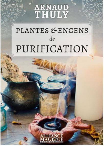 Couverture Plantes et encens de purification
