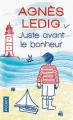 Couverture Juste avant le bonheur Editions Pocket 2014