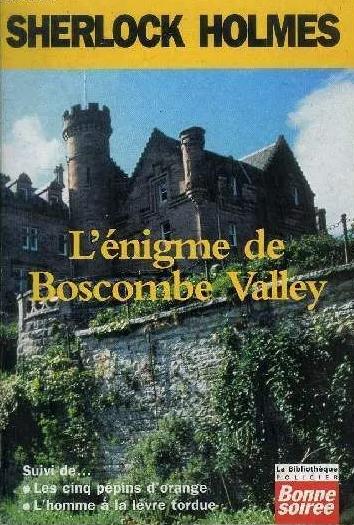 Couverture Sherlock Holmes : L''Énigme de Boscombe Valley, Les Cinq Pépins d'Orange, L'Homme à la Lèvre Tordue
