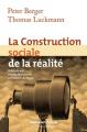 Couverture La Construction sociale de la réalité Editions Armand Colin 2012