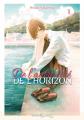 Couverture De l'autre côté de l'horizon, tome 1 Editions Delcourt-Tonkam (Moonlight) 2021