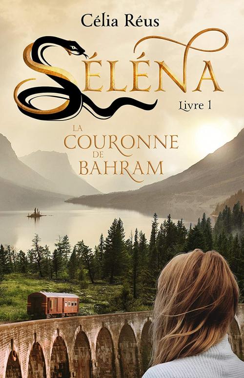 Couverture Séléna, tome 1 : La Couronne de Bahram