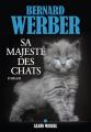 Couverture Cycle des Chats, tome 2 : Sa Majesté des Chats Editions Albin Michel 2019