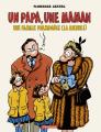 Couverture Un papa, une maman, une famille formidable (la mienne !) Editions Dargaud 2021