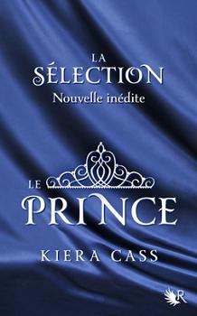 Couverture La sélection, tome 1.5 : Le prince