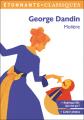 Couverture George Dandin / George Dandin ou le mari confondu Editions Flammarion (Étonnants classiques) 2019