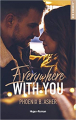 Couverture Everywhere with you Editions Hugo & cie (New romance) 2020