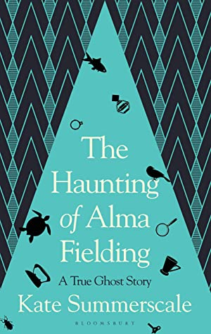 Couverture The Haunting of Alma Fielding: A True Ghost Story