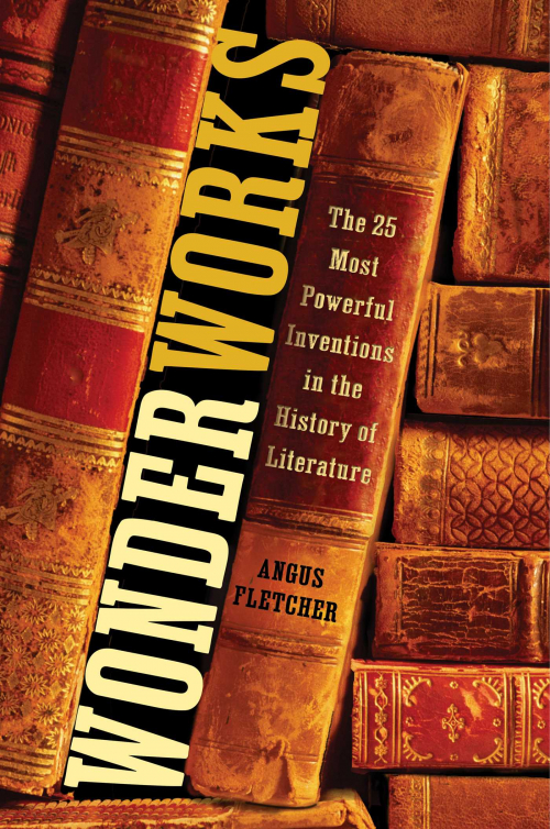 Couverture Wonderworks: The 25 Most Powerful Inventions in the History of Literature