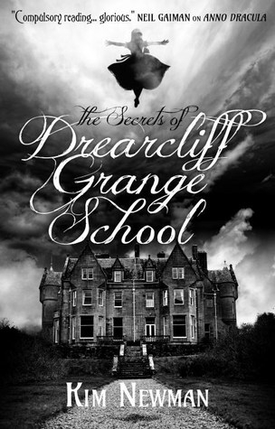 Couverture Drearcliff Grange, book 1: The Secrets of Drearcliff Grange School