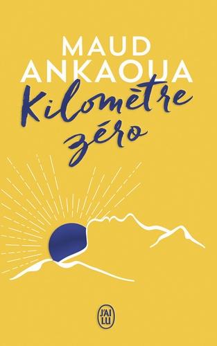 Couverture Kilomètre zéro : Le chemin du bonheur
