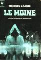 Couverture Le Moine Editions Marabout 2011