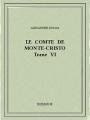Couverture Le Comte de Monte-Cristo (6 tomes), tome 6 Editions Bibebook 2015