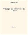 Couverture Voyage au centre de la terre Editions Bibebook 2013