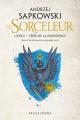Couverture Sorceleur, tome 2 : L'épée de la providence Editions Bragelonne (Fantasy) 2019