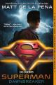 Couverture Superman : Dawnbreaker Editions Ember 2020
