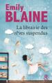 Couverture La librairie des rêves suspendus Editions Harlequin (&H - Poche) 2019