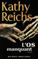 Couverture L'os manquant / Autopsies Editions Robert Laffont 2009
